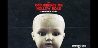 360 Degree Video Horror Serial 'The Occurrence on Hollow Road' Episode 1