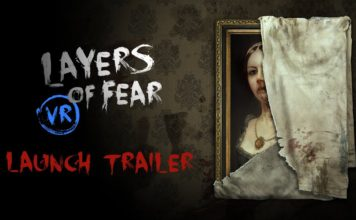 Layers of Fear VR Launches on Oculus Rift and HTC Vive