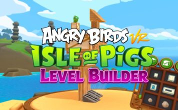 Angry Birds VR: Isle of Pigs Level Builder Launches